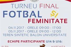 Fotbal si feminitate, turneu de fotbal pentru fete U14 si U16