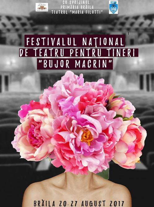 """Festivalul National de Teatru pentru Tineri ,,Bujor Macrin"""""""