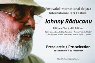 """Pana pe 23 septembrie se fac inscrierile pentru Festivalul internaţional de jazz """"Johnny Răducanu"""""""